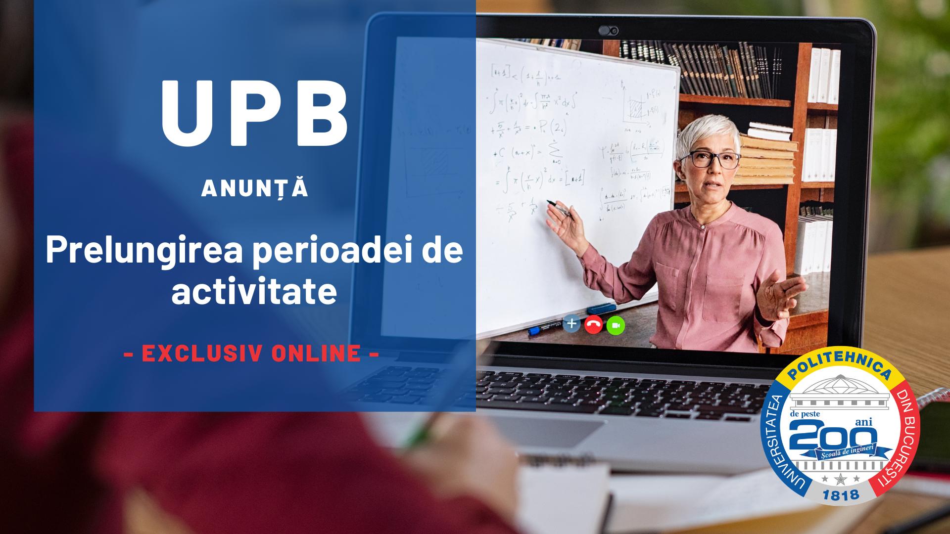 Prelungirea perioadei de activitate exclusiv online in UPB