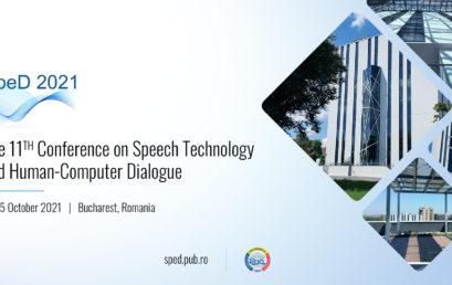 UPB organizează a 11-a ediție a conferinței Speech Technology and Human-Computer Dialogue – SPED2021